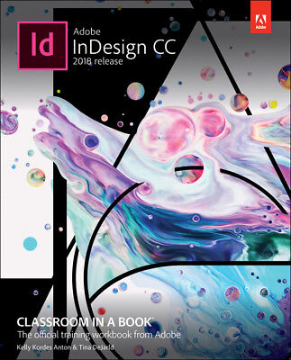 Adobe InDesign CC Classroom in a Book 2018 (PDF,MOBI,EPUB,Kindle) fast delivery.