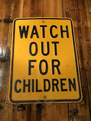 Original Vintage Metal Embossed Watch Out For Children Street Sign Gas Pump Old