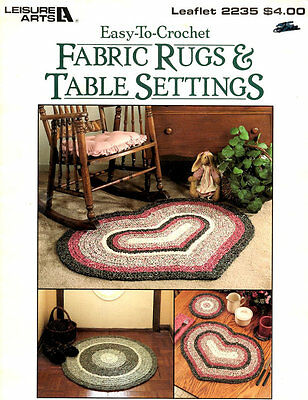 Fabric rag Rugs and Table Setting: 9 designs using fabric strips and large hook