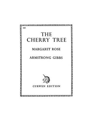 Cecil Armstrong Gibbs: Cherry Tree Voice Piano Voice Vocals Choral MUSIC BOOK