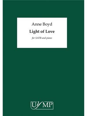 Anne Boyd: Light of Love Vocal Score SATB Vocal Voice Choral SHEET MUSIC BOOK