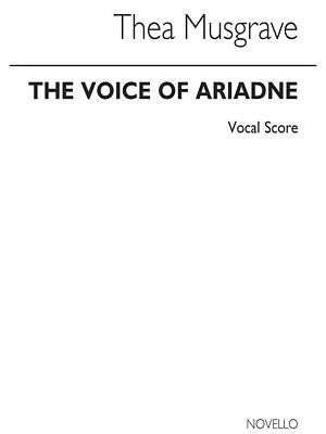 Musgrave: Voice Of Ariadne Vocal Score Voice SHEET Musician Present MUSIC BOOK