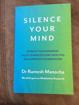 Silence Your Mind: Improve Your Happiness in Just 10 Minutes Paperback RRP £8.99
