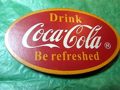 Vintage Drink Coca Cola Be Refreshed Oval Shape Magnet  (#484)