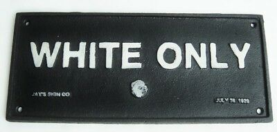 Cast Iron Black Americana Segregation WHITE ONLY sign