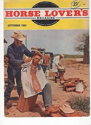 Horse Lovers Magazine Sept. 1954 Lots of Arabian and Qh's this issue