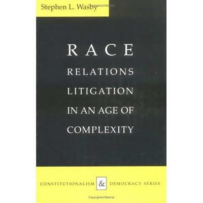 Race Relations Litigation in an Age of Complexity (Constitutionalism and Democra