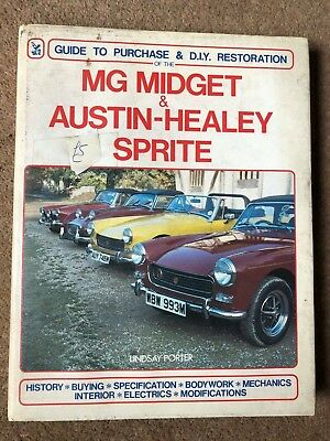 mg midget and austin-healey sprite lindsay porter purchase and restoration guide