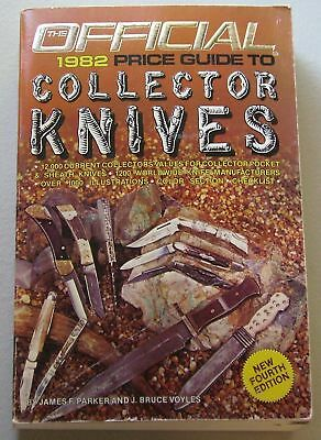 The Official Price Guide to Collector knives 4th Edition 1982