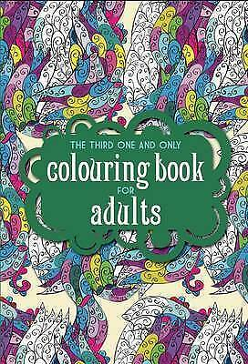 The Third One and Only Colouring Book for Adults,New,Books,mon0000108221