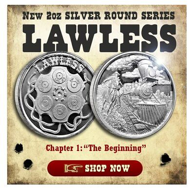 The Lawless Series - Chapter 1: The Beginning UHR 2 oz Silver USA Made BU Round