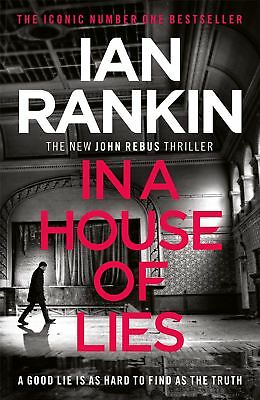 In a House of Lies: The Brand New Rebus Thriller by Ian Rankin