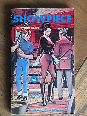 Showpiece - Woody Craft - 1967 US sleaze paperback - Wee Hours 527 Whip cover