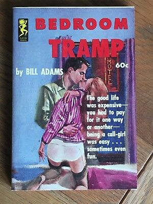 Bedroom Tramp - Bill Adams - 1962 US sleaze paperback - Playtime 603