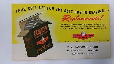 1940s TIMKEN BEARINGS INK BLOTTER BLOOMINGTON ILLINOIS ILL IL C A SANDBORG & SON