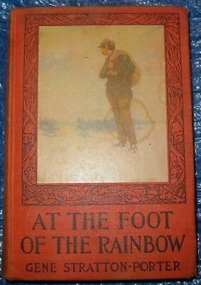 AT THE FOOT OF THE RAINBOW  by Gene Stratton Porter Grosset & Dunlap