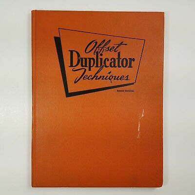 Offset Duplicator Techniques 1959 Second Revision Fred Hoch Associates