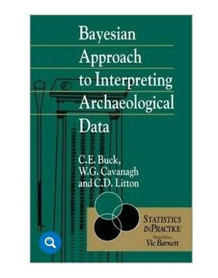 Bayesian Approach to Interpreting Archaeological Data Book Statistics Maths