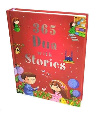 365 Dua with Stories (Hardback - Goodword Children)