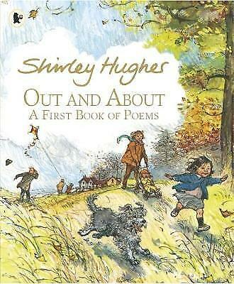 Out and About: A First Book of Poems,Hughes, Shirley,Excellent Book mon000013870