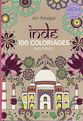 Art Therapie Inde 100 Coloriages Anti Stress Coloriage Hachette