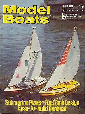 Model Boats Magazine. Volume 28, No. 328, June, 1978. Easy-to-build Gunboat.