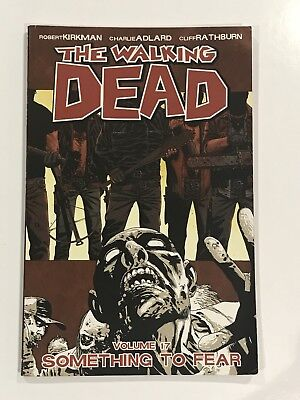 The Walking Dead Volume 17 - Something to Fear graphic novel (used)