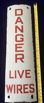 Rare Find Original Vintage Enamel Danger Live Wires Sign