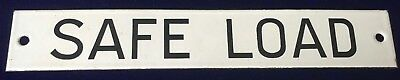 Rare Find Original Antique Enamel Lorry Sign SAFE LOAD C1920 NEW OLD STOCK