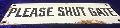 Rare Find Original Antique Black & White Enamel Sign PLEASE SHUT GATE C1920