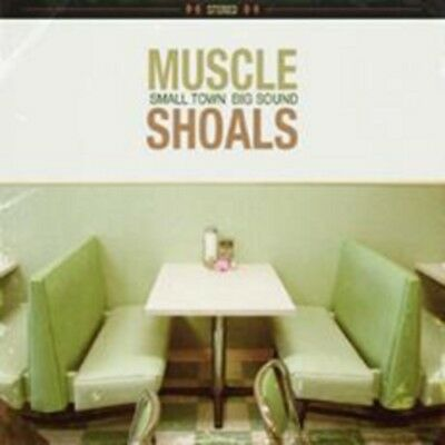 Muscle Shoals: Small Town Big Sound - New CD Album - Pre Order - 26th October