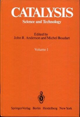 Catalysis: Science and Technology. Volume 1