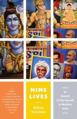 Nine Lives: In Search of the Sacred in Modern India [Vintage Departures]