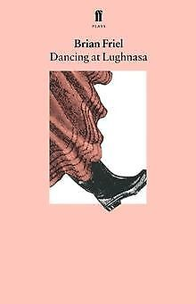 Dancing at Lughnasa by Brian Friel | Book | condition good