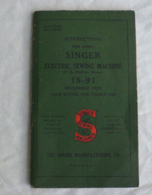 Singer Sewing Machine 15-91 Manual Instruction Booklet