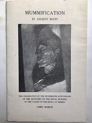 Mummification in Ancient Egypt - June 1973 Cairo Museum Booklet RARE