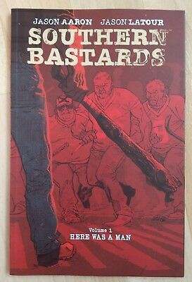 Southern Bastards: Here was a man. Volume 1. Graphic Novel by Aaron and Latour