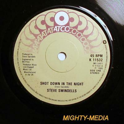 "STEVE SWINDELLS  - SHOT DOWN IN THE NIGHT - 7"" Vinyl Record : EX (y472)"
