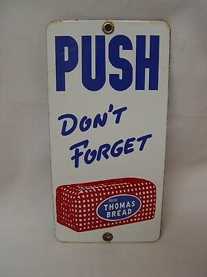 Don't Forget THOMAS BREAD Original Porcelain Advertising Door Push Sign