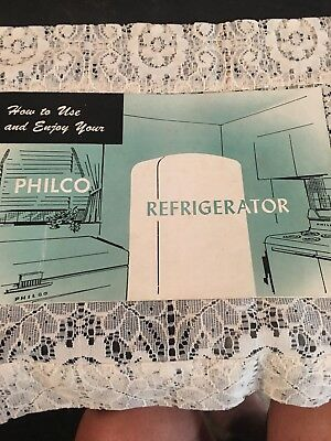 vintage How to use and enjoy your philco refrigerator 1955