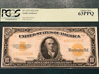 1922 $10 Gold Certificate FR-1173 - Graded PCGS 63PPQ - Choice New