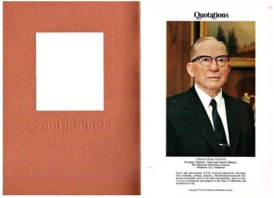 Quotations Views and Observations of E K Gaylord  Oklahoma Publishing Co 1973