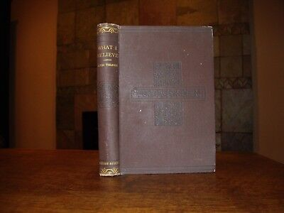 Tolstoy Tolstoi Leo: What I Believe (My Religion) - FIRST EDITION 1885