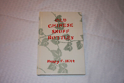 Old Chinese Snuff Bottles Henry C. Hitt 1977 hard cover excellent condition