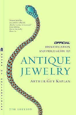 The Official Identification and Price Guide to Antique Jewelry by Arthur Guy...