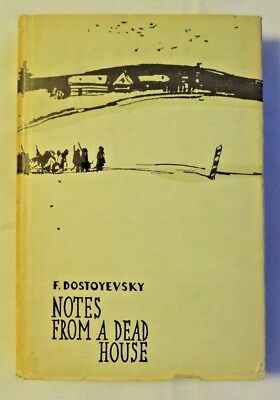 Notes from a Dead House by Fyodor Dostoyevsky (c.1950s)