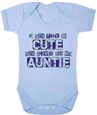 If You Think Im Cute See My AUNTIE Funny Boys Baby Grow Vest Bodysuit Clothing