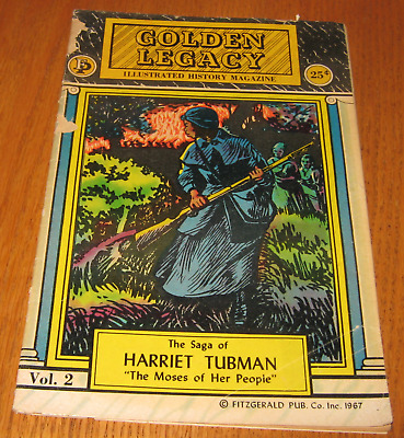 1967 Golden Legacy Illustrated History Magazine The Saga Of Harriet Tubman Vol.2