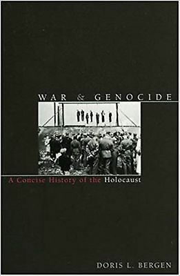 War and Genocide: A Concise History of the Holocaust (Critical Issues in Worl...