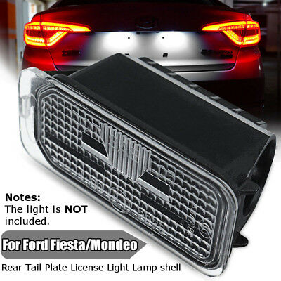 LED Rear Tail Plate License Light Lamp shell For Ford Fiesta 08-17 Mondeo